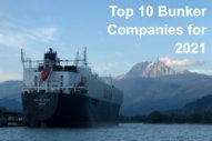 Ship & Bunker, SeaCred Pick Top 10 Bunker Companies for 2021