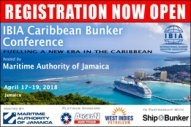 Registration for the IBIA Caribbean Bunker Conference is Now Open