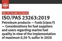 ISO Publishes Long Awaited IMO2020 Publicly Available Specification for Marine Fuel